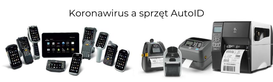 Koronawirus a sprzęt AutoID